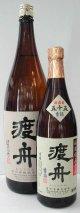 渡舟 濾過前55純米吟醸生詰 1.8L